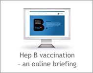 Hep B vaccination - an online briefing